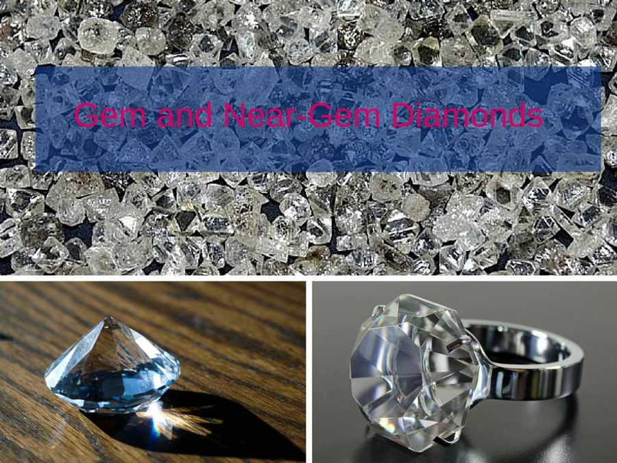 Gem and Near-gem diamonds